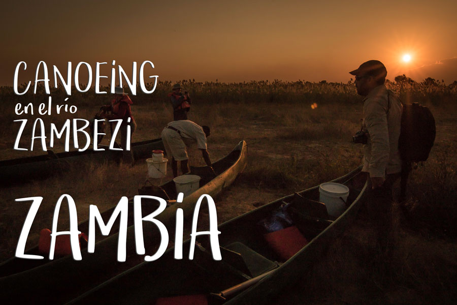 Safari en canoa por el río Zambezi, Zambia. Una aventura en el corazón de África