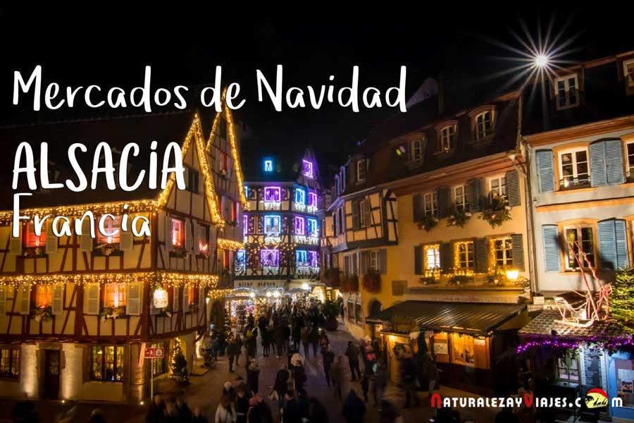 Los mercados de navidad de Alsacia, Francia
