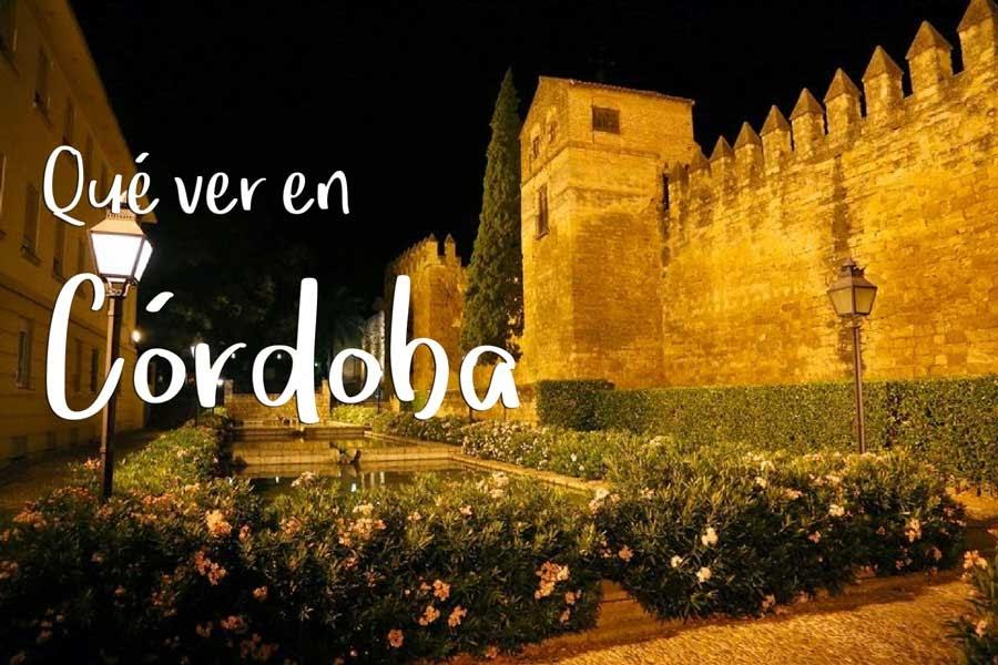 Qué ver en Córdoba. Visitas imprescindibles
